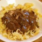 My Mother's Beef Tips and Gravy with Noodles or Rice